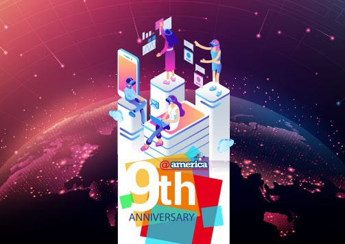 @america 9th Anniversary: Your Today, Your Future with US